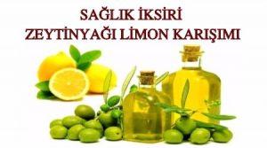 Zeytinyağı limon karışımı neye iyi gelir