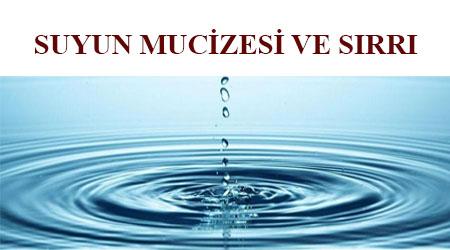 Suyun mucizesi ve sırrı , suyun gücü ve sırları ,niyetleri suya söylemenin gücü , suya dua okumak , su mucizesi ,suyun iyileştirici gücü ,su terapisi