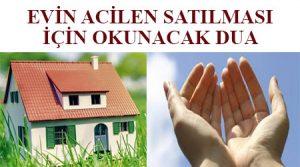 Evin acilen satılması için okunacak dua - evin çabuk satılması için dua -ev satmak için okunacak dua -ev satmak için dua -evin satılması için okunacak dua nihat hatipoğlu -evin satılması için okunacak dualar