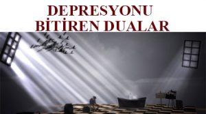 Depresyonu bitiren dua - depresyondan kurtulmak için dua -depresyondan kurtulma duası -depresyon için şifalı dualar -depresyondan kurtulmak için okunacak dualar -depresyona iyi gelen dua -depresyondan kurtuldum -depresyondan çıkmak için
